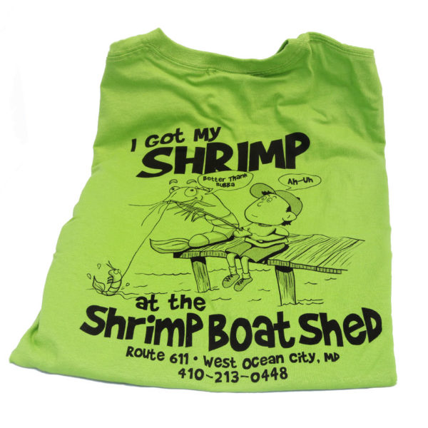 I Got My Shrimp green shirt